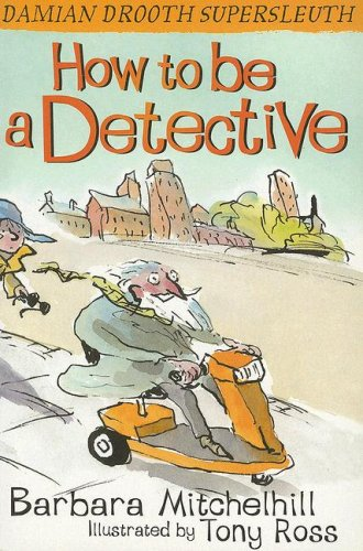 9781842703601: How to Be a Detective (Damian Drooth Supersleuth)