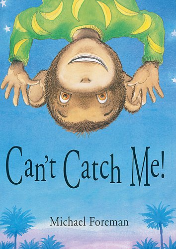 Can't Catch ME! (9781842703878) by Michael Foreman