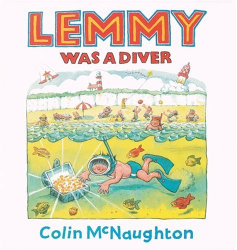 Lemmy Was A Diver (Andersen Press Picture: McNaughton, Colin