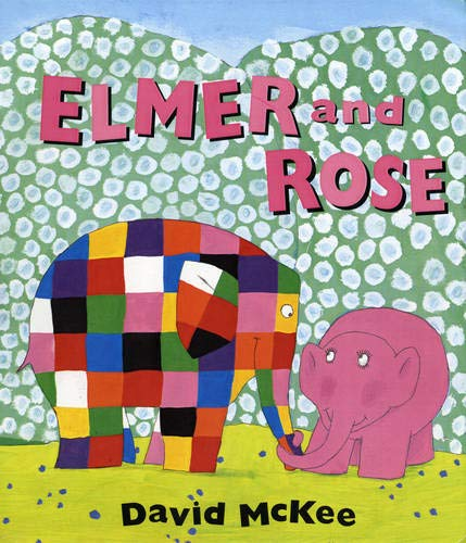 9781842704387: Elmer and Rose