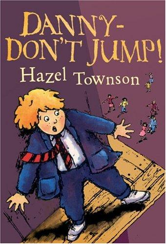 9781842704455: Danny - Don't Jump