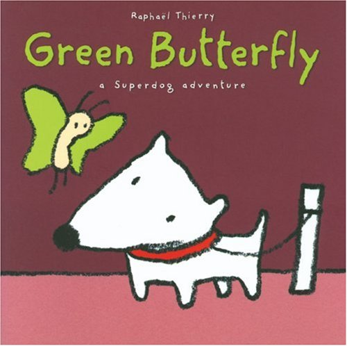 9781842704493: Green Butterfly: A Superdog Adventure