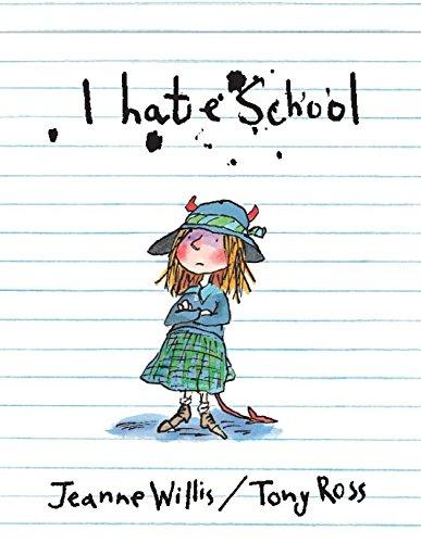 9781842704639: I Hate School!