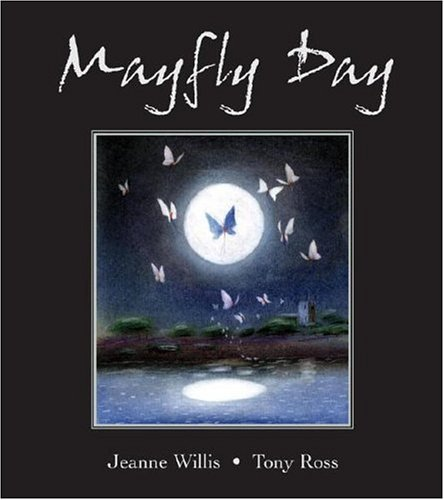 Mayfly Day: Willis, Jeanne