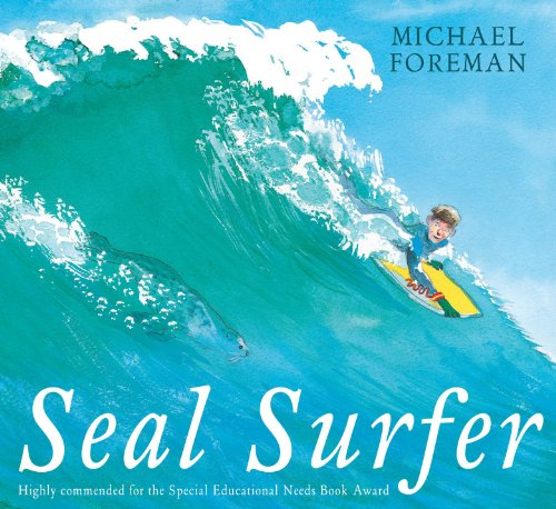 Seal Surfer.: Michael Foreman.