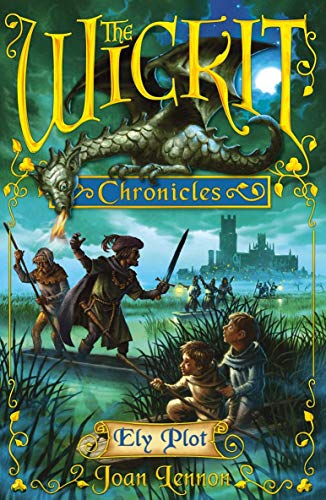 9781842705957: The Wickit Chronicles: Ely Plot