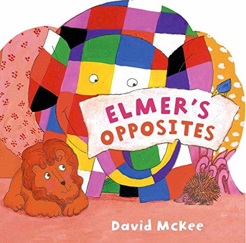 Elmer's Opposites: McKee, David