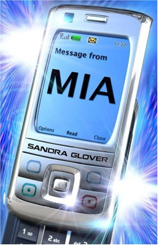 A Message from Mia: Glover, Sandra