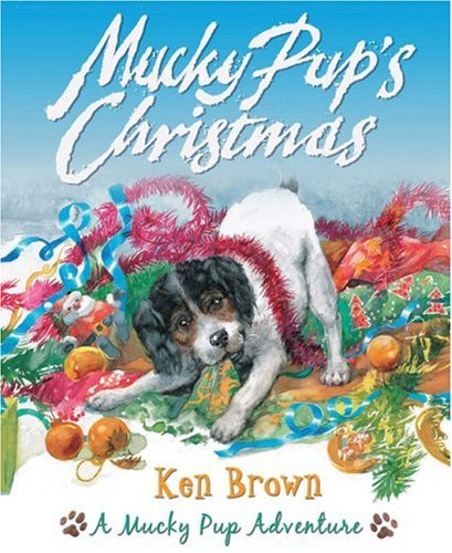 9781842706534: Mucky Pup's Christmas (Mucky Pup Adventures)