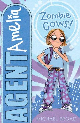 9781842706633: Agent Amelia: Zombie Cows
