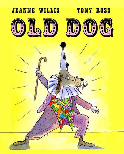 Old Dog (9781842706978) by Jeanne Willis
