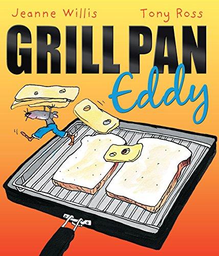 Grill Pan Eddy: Willis, Jeanne
