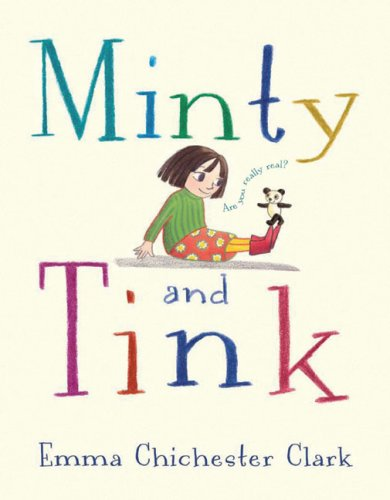 Minty and Tink (9781842707135) by Emma Chichester Clark