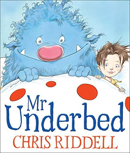 Mr Underbed: Chris Riddell