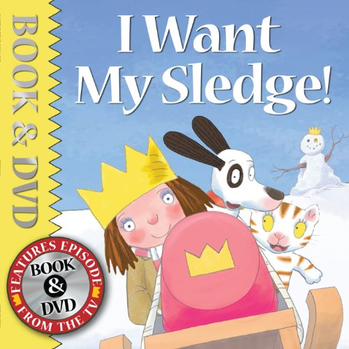 9781842708323: I Want My Sledge! (book and DVD) (Little Princess)