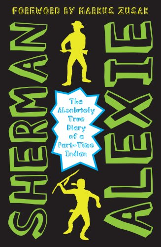 The Absolutely True Diary of a Part-time: Sherman Alexie