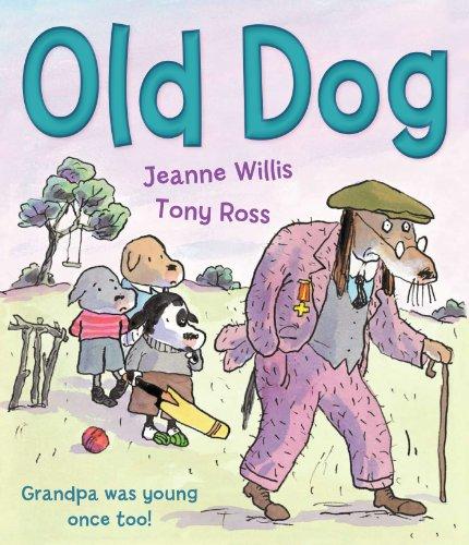 Old Dog: Jeanne Willis