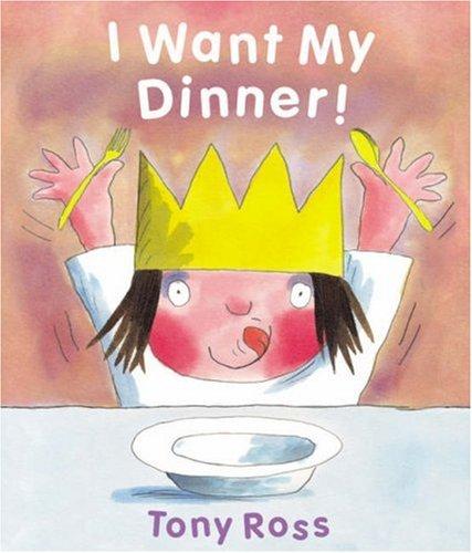 9781842708941: I Want My Dinner! (Little Princess)