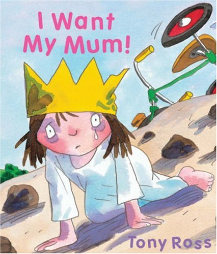 9781842708972: I Want My Mum! (Little Princess)