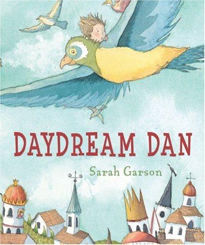 Daydream Dan: Garson, Sarah