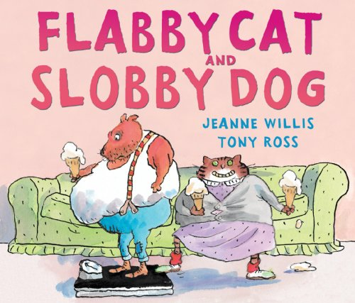 9781842709825: Flabby Cat and Slobby Dog