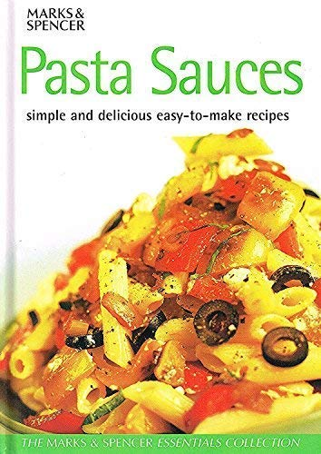 9781842730065: Pasta Sauces : Simple and Delicious Easy-To-Make Recipes
