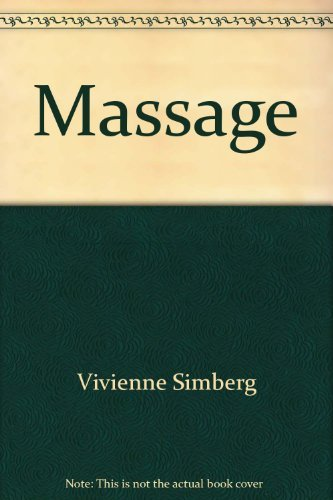 9781842731758: Massage — An Introductory Guide to the Healing Practice of Touch