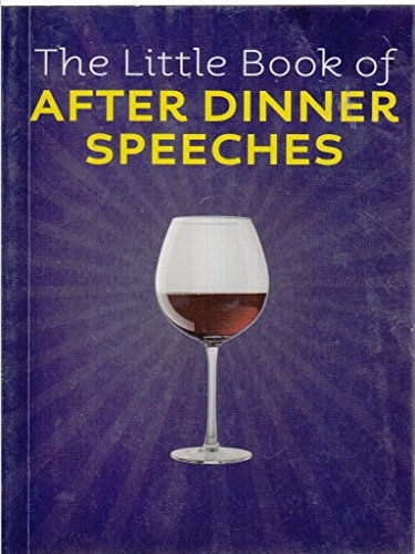 The Little Book of After Dinner Speeches: Stokes, Jamie