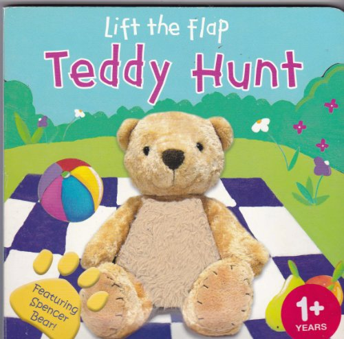 9781842738900: A Lift the Flap Teddy Hunt!: Featuring Spencer Bear and a Furry Surprise