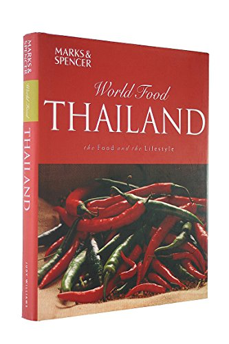 9781842739129: Marks & Spencer World Food Thailand the Food and the Lifestyle