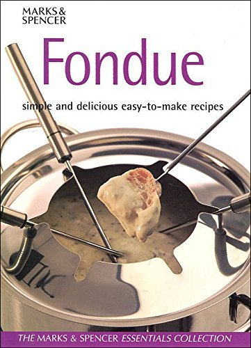 9781842739778: Fondue: Simple and Delicious Easy-to-Make Recipes
