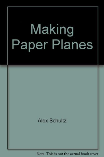 9781842739938: Making Paper Planes