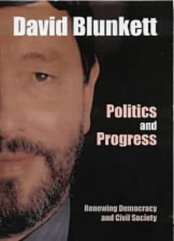 9781842750247: Politics and Progress: Renewing Democracy and Civil Society