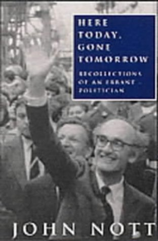 9781842750308: Here Today Gone Tomorrow: Memoirs of an Errant Politician