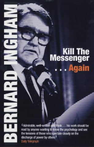 9781842750483: Kill the Messenger...Again (Updated Ed.)