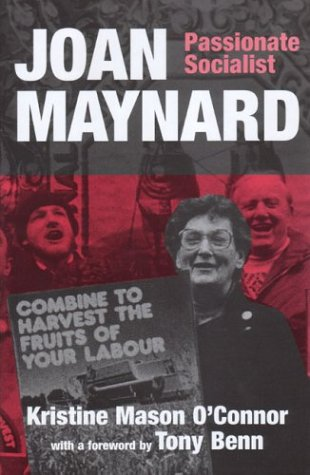 9781842750599: Joan Maynard: A Passionate Socialist