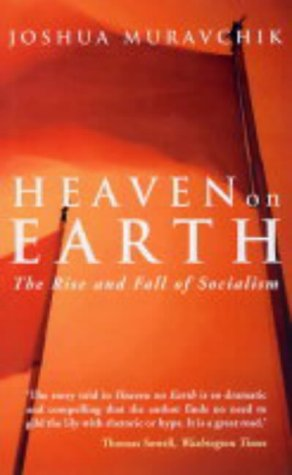 9781842750940: Heaven on Earth: The Rise and Fall of Socialism