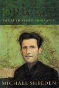 9781842751732: Orwell: The Authorised Biography