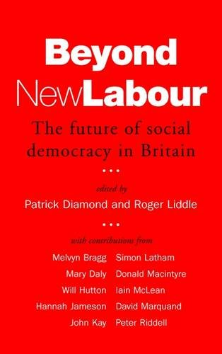 Beyond New Labour: The Future of Social