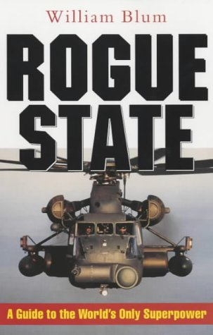 Stock image for Rogue State: A Guide to the World's Only Superpower for sale by Brown's Books