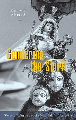 9781842770276: Gendering The Spirit: Women and Religion and the Post-Colonial Response