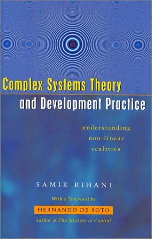 9781842770474: Complex Systems Theory and Development Practice: Understanding Non-Linear Realities