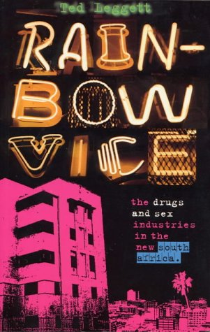 9781842771341: Rainbow Vice: The Drugs and Sex Industries in the New South Africa