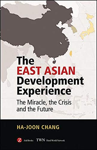 9781842771402: The East Asian Development Experience: The Miracle, the Crisis and the Future