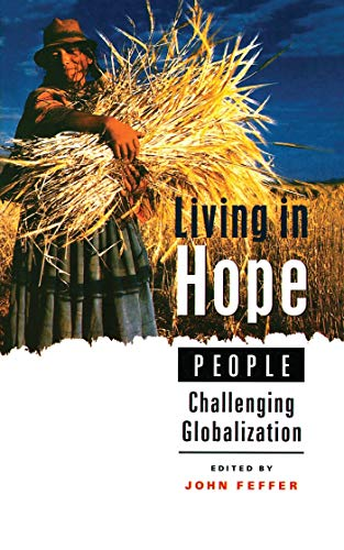 9781842771525: Living in Hope: People Challenging Globalization