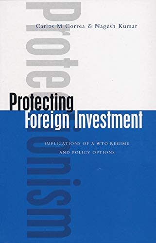 9781842771839: Protecting Foreign Investment: Implications of a WTO Regime and Policy Options