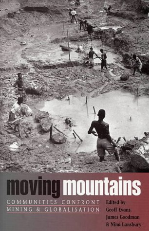 9781842771983: Moving Mountains: Communities Confront Mining and Globalization