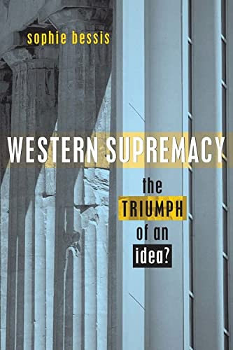 9781842772188: Western Supremacy: The Triumph of an Idea