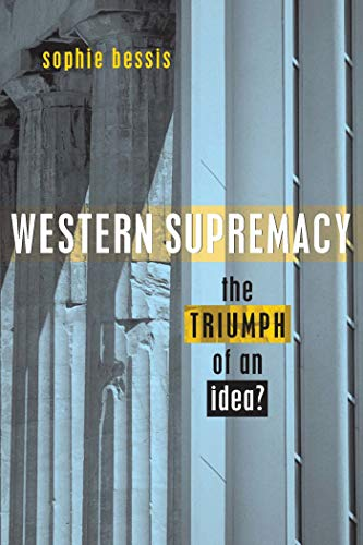 9781842772195: Western Supremacy: The Triumph of an Idea