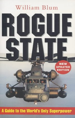 Stock image for Rogue State: A Guide to the World's Only Superpower for sale by WorldofBooks